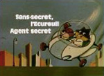 Sans Secret, l'Ecureuil Agent Secret