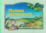 Madame Pepperpote