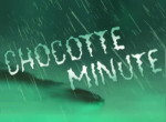 Chocotte Minute
