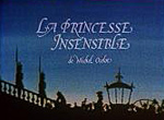 La Princesse Insensible