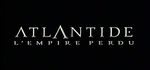 Atlantide, l'Empire Perdu - image 1