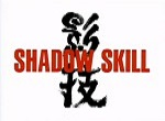 Shadow Skill (TV) - image 1